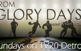 From Glory Days Logo from TV20 Detroit